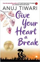 Give Your Heart a Break Paperback