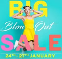 The Big Blowout Sale 24th - 27th Jan