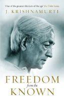 Freedom from the Known (English, Paperback, J Krishnamurti)